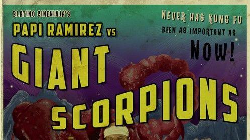 "Movie poster for my streaming series ""Papi Ramirez vs Giant Scorpions""."