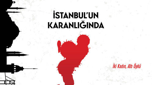 Within the Darkness of Istanbul