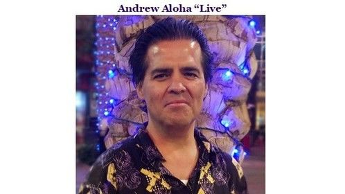 "Andrew Aloha ""Live"