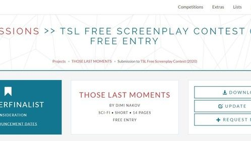 Awesomenessness. #Humbled...  My #SciFi #ShortScreenplay #ThoseLastMoments made it to the #QuarterFinals at TSL Free #Screenplay Contest (2020) -The Script Lab via Coverfly - https://thescriptlab.com/contests-2/15551-2020-tsl-free-screenplay-contest-quarterfinalists/  From 13,000 Entries, 1000 Made it through. Huge Congrats to ALL...   #AmWriting #ScriptChat #Coverfly #TheScriptLab