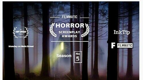 SEMI FINALIST: Filmmatic Horror Screenplay Awards