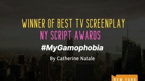 #MyGamophobia  won Best TV Screenplay at the New York Script Awards