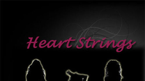 Heart Srings and Love Nots