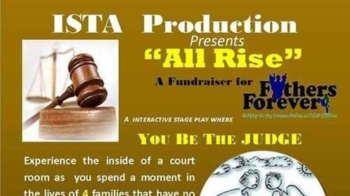 """6/29  6/29: """"All Rise"""" Interactive Stage Play"""