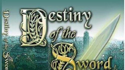 Destony of the Sword