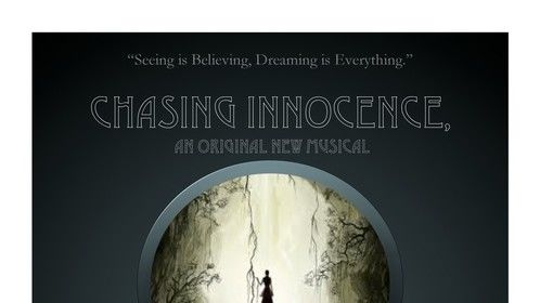 Chasing Innocence, the musical - Mock Up Show Poster
