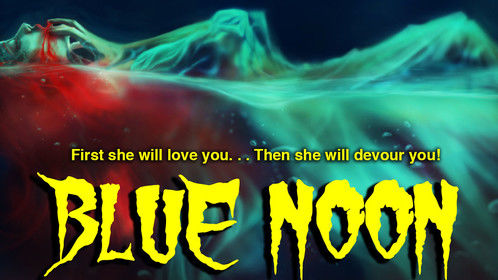 New poster for the upcoming horror anthology Blue Noon! Art work by Hollie Caddock!