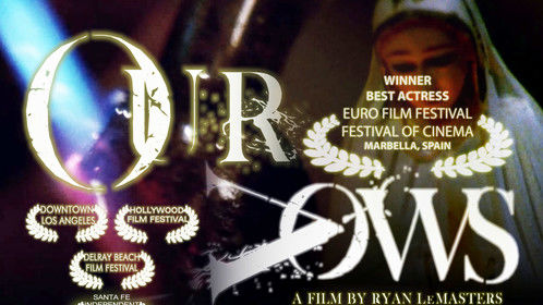 """OUR VOWS"" Starring and Produced by Isabella Cascarano. ""Best Actress"" Award Winner in Marbella Spain 2011"