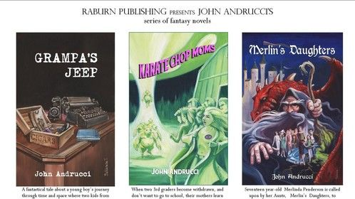 www.raburnpublishing.com presents the John Andrucci Children's Fantasy Book series. Enjoy!