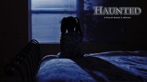 """Teaser poster for my new short film """"Haunted"""""""