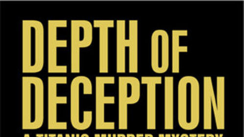 Cover for my time-travel thriller novel: Depth of Deception (A Titanic Murder Mystery)