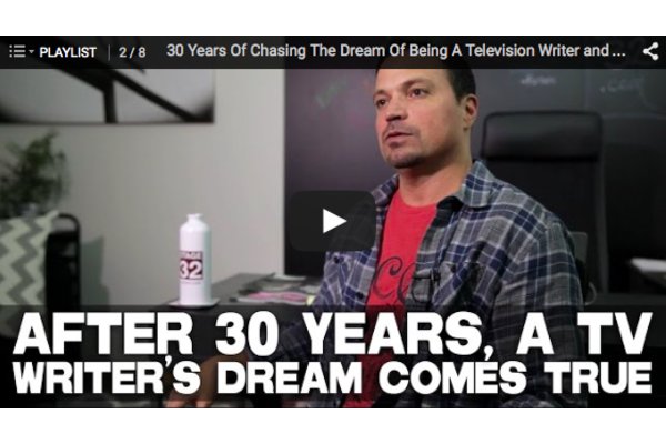 30 Years Of Chasing The Dream Of Being A Television Writer and How It Came True