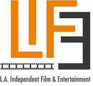 LA Independent Film & Entertainment L.I.F.E.