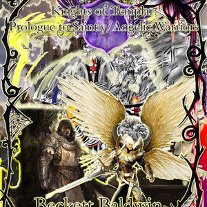 """S.A.W, Vol.1: Days of Exploration & The """"12 Angel Lords of Templar"""" (2023??? Film Trilogy)"""