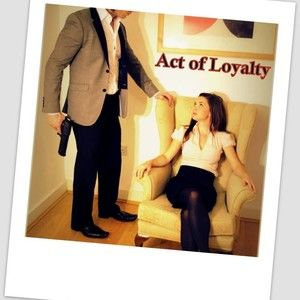 Act of Loyalty