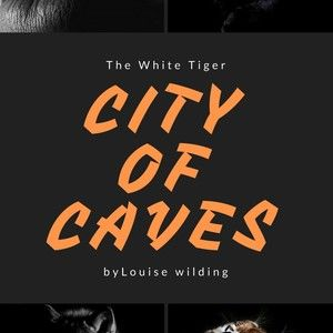 City of Caves - The White Tiger