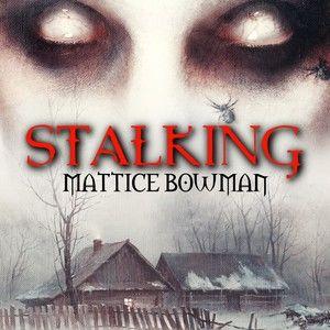 Stalking Mattice