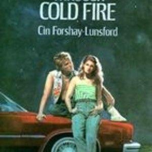 Walk through Cold Fire
