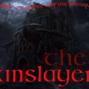 THE KINSLAYER (The Zombire Siege)