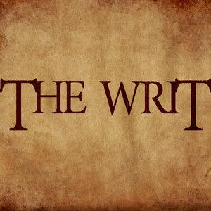 The Writ