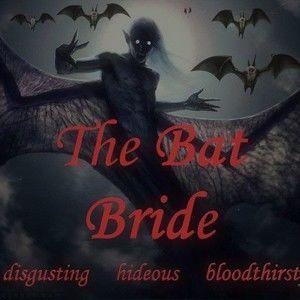 THE BAT BRIDE
