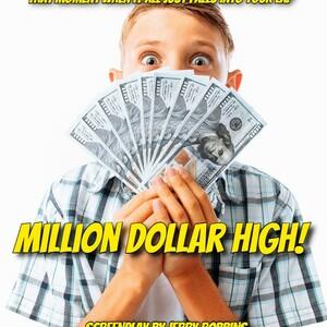 Million Dollar High