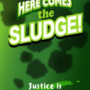 Here Comes The Sludge