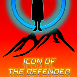 Icon of the Defender Part III