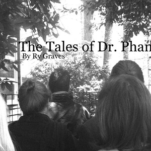 The Tales of Dr. Phan