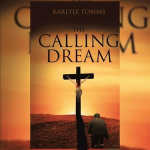 The Calling Dream (A novel)