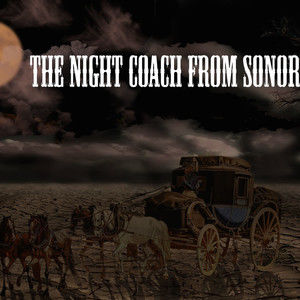 Night Coach from Sonora