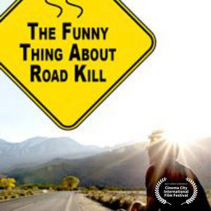 The Funny Thing About Road Kill