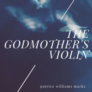 The Godmother's Violin