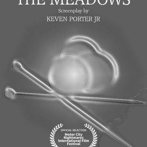 """The Meadows"" (Festival Official Selection)"
