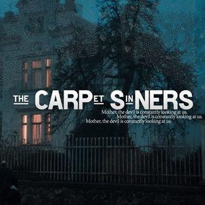 The Carpet Sinners