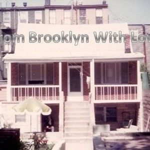 From Brooklyn With Love