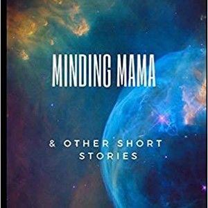 Minding Mama