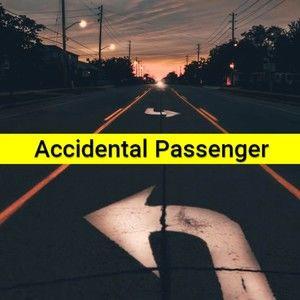 Accidental Passenger