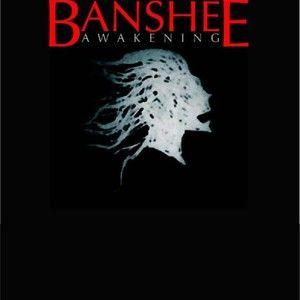 Banshee Awakening