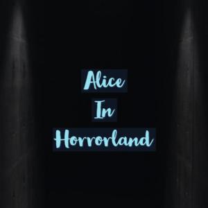 Alice In Horrorland