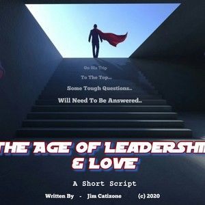 The Age of Leadership & Love