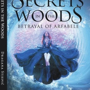 Secrets in the woods betrayal of Arfabele