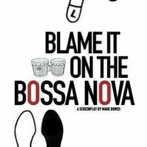 Blame It On The Bossa Nova (Lower East Side Story)