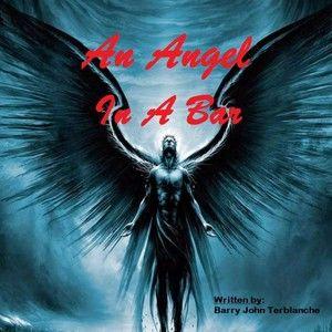 AN ANGEL IN A BAR