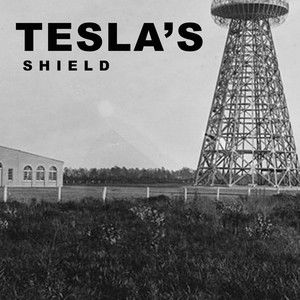 Tesla's Shield