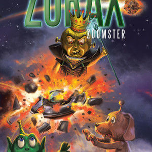 The Adventures of Zorax Zoomster