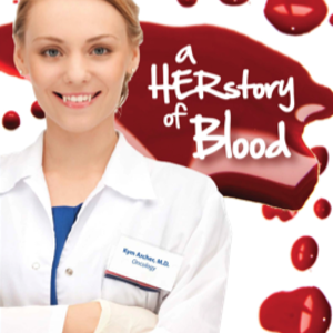 A Herstory of Blood