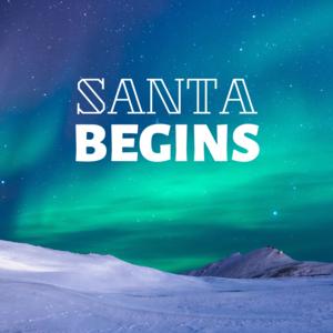 Santa Begins