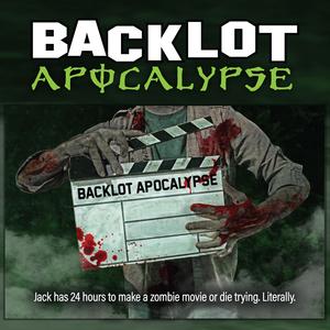 Backlot Apocalypses