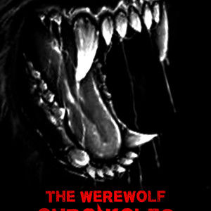 THE WEREWOLF CHRONICLES